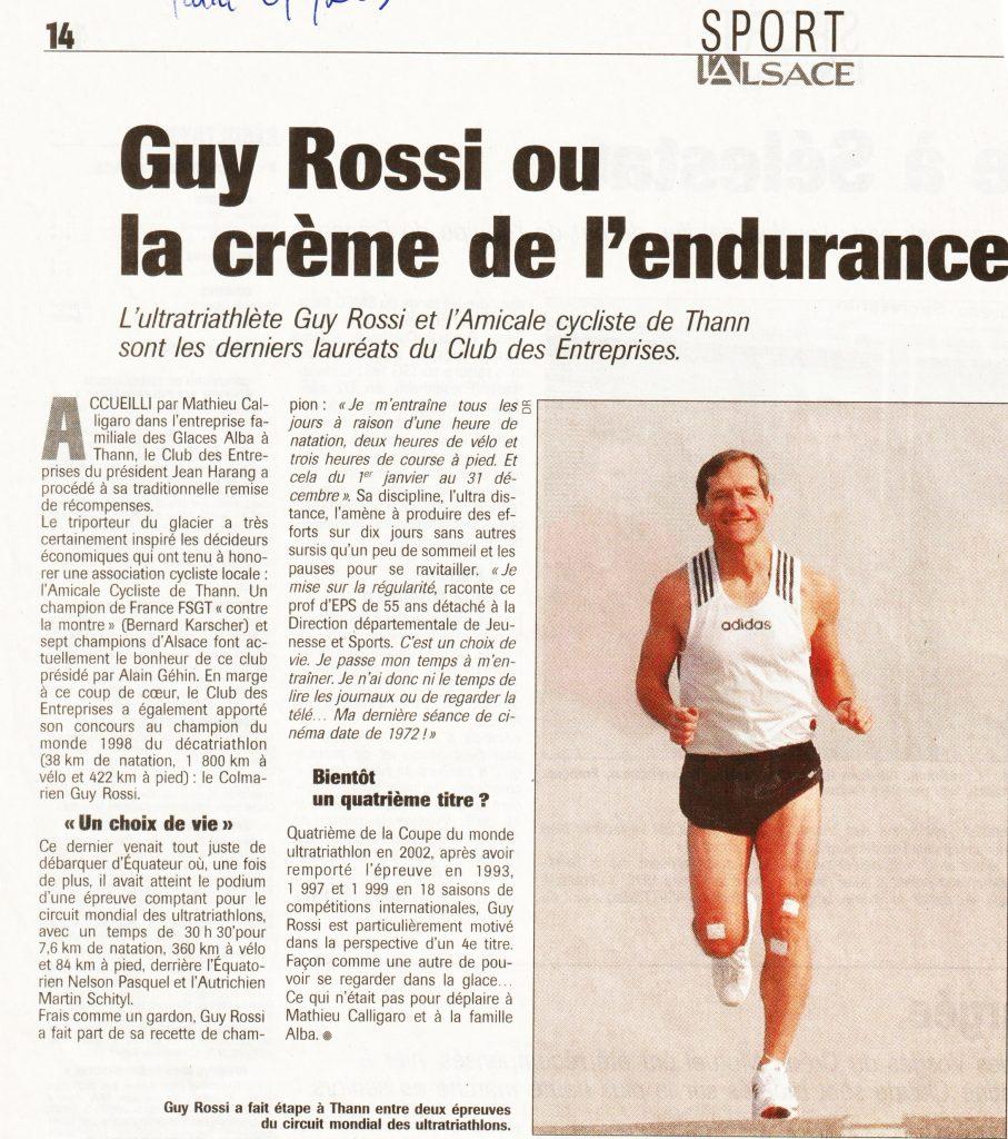 L'Alsace de mai 2003, Guy Rossi ou la crème de l'endurance