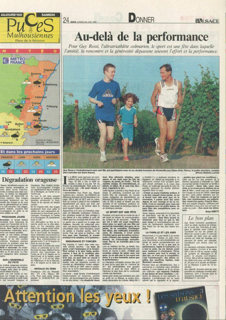 L'Alsace du 26 juin 1999, Au-delà de la performance
