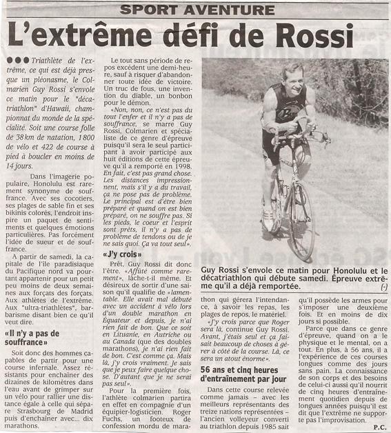 Les DNA du 10 novembre 2004, L'extrême défi de Guy Rossi (à Hawai)