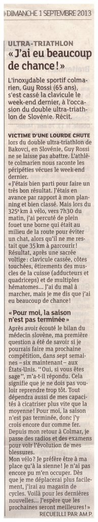 Les DNA du 01 septembre 2013, J'ai eu beaucoup de chance