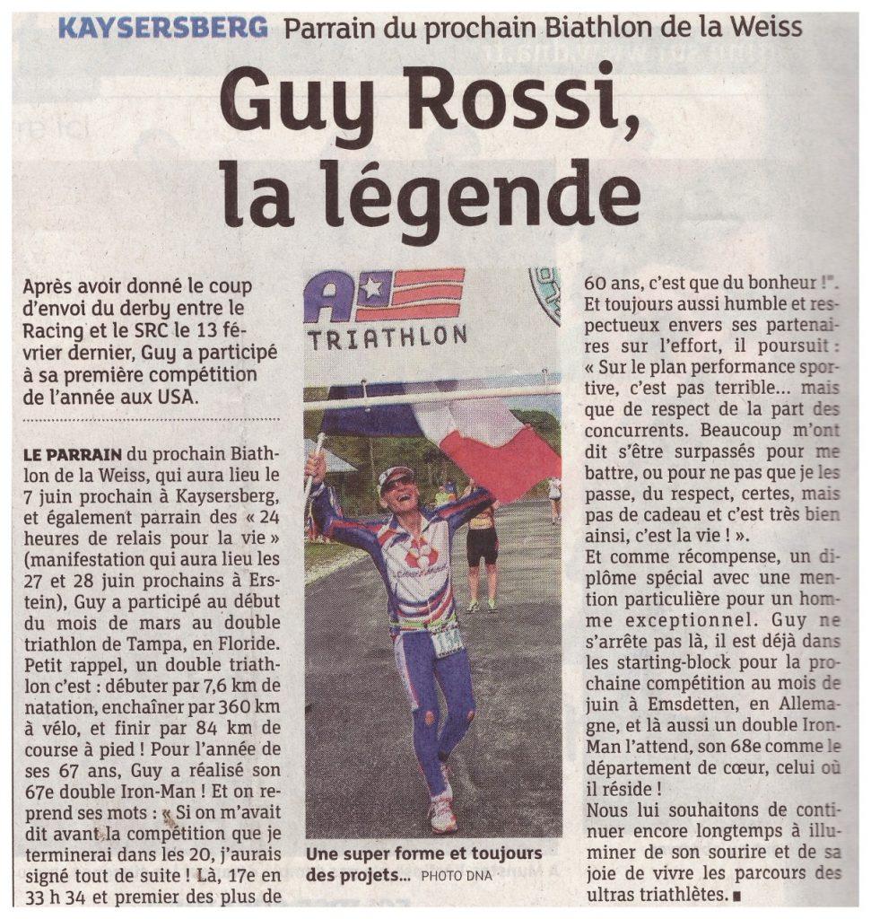 Les DNA du 21 mars 2015, Guy Rossi la légende